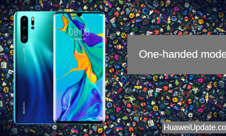 Huawei P30 Pro Tips And Tricks: One-handed mode