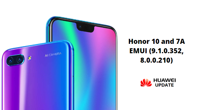 Download Honor 10 and 7A EMUI 9.1.0.352 Update