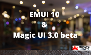 EMUI 10 and Magic UI 3.0 beta
