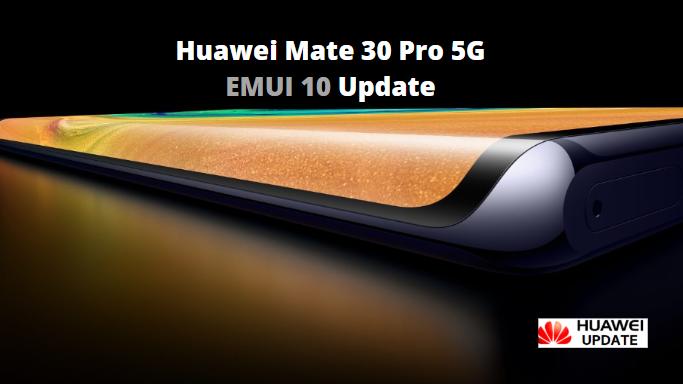 Mate 30 Pro 5g EMUI 10