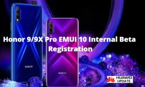 Honor 9X Pro EMUI 10 Internal Beta Registration