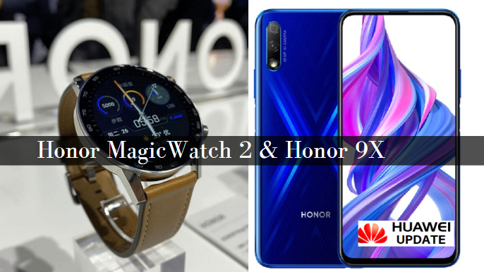 Honor MagicWatch 2 and Honor 9X
