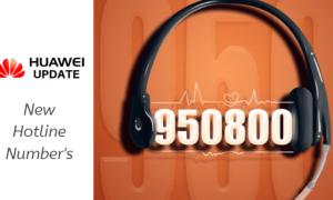 Huawei 3 new hotline numbers