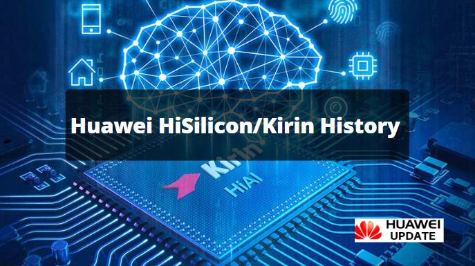 Huawei HiSilicon Kirin History
