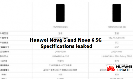Huawei Nova 6 and Nova 6 5G specifications leaked