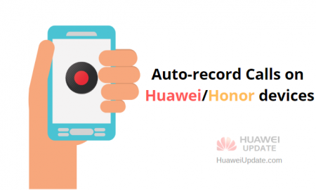 Auto-record Calls on Huawei devices