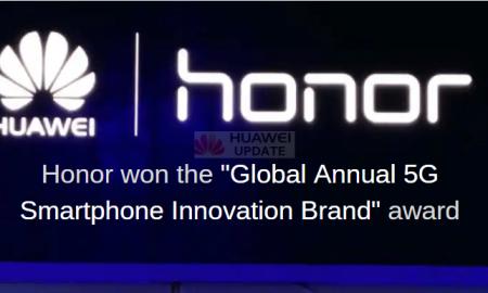 Honor won the Global Annual 5G Smartphone Innovation Brand award