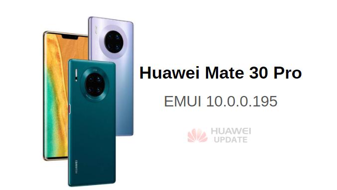 Huawei Mate 30 Pro Latest EMUI 10.0.0.195