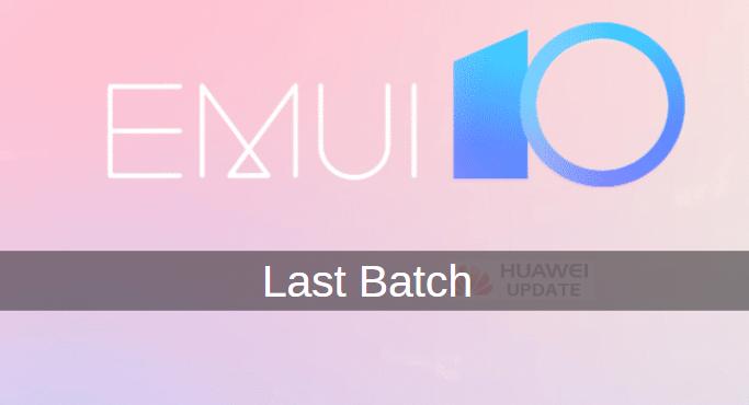 last batch of EMUI 10 update