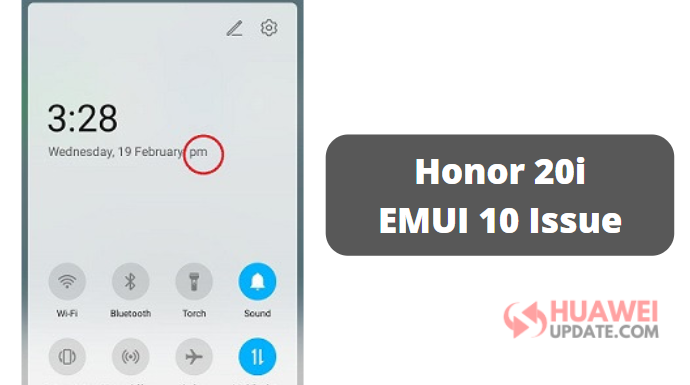 Honor 20i EMUI 10 Issue