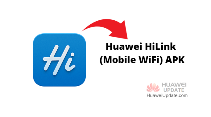 Huawei HiLink (Mobile WiFi) APK