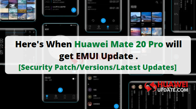 Huawei Mate 20 Pro updates
