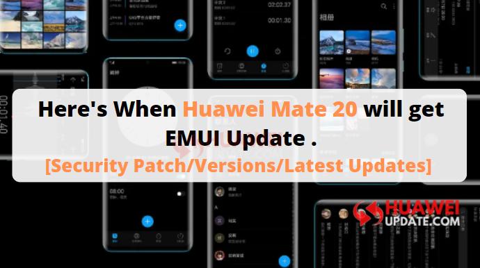 Huawei Mate 20 Updates