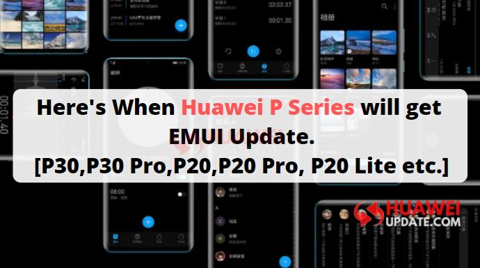 Huawei P Series EMUI updates