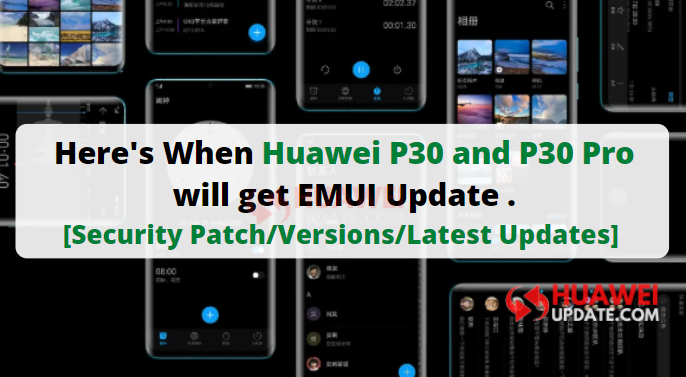Huawei P30 and P30 Pro update