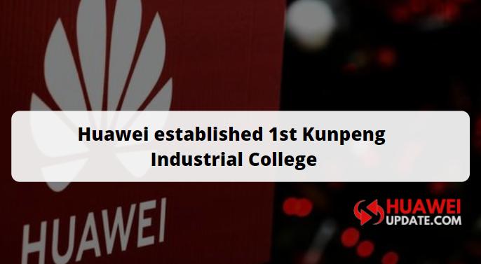 First Huawei Kunpeng Industrial College established