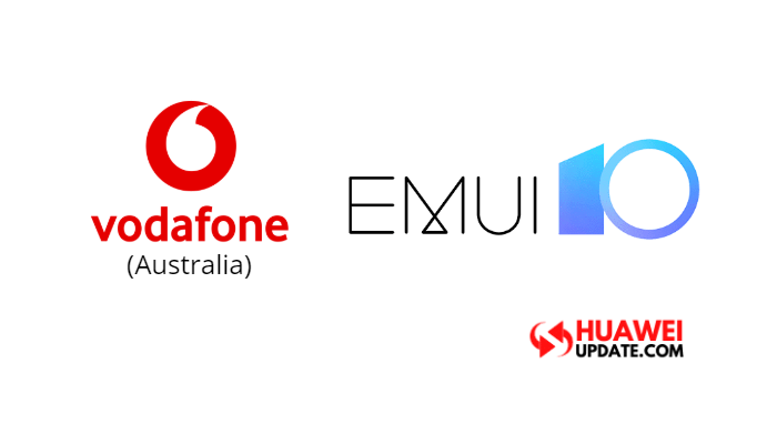 Vodafone Australia EMUI 10 update 2020