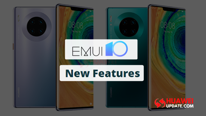 Mate 30 series EMUI 10.0 new features