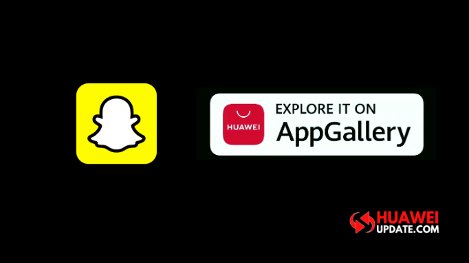 Snapchat Huawei AppGallery