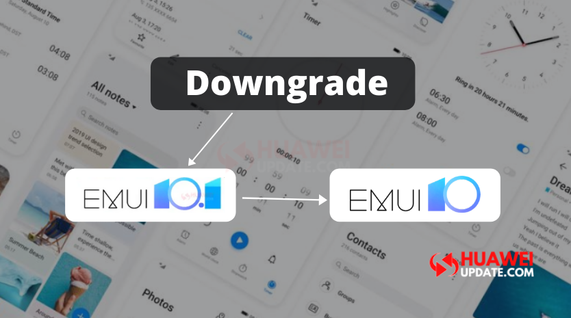 Downgrade EMUI 10.1 to EMUI 10.0 Tutorial