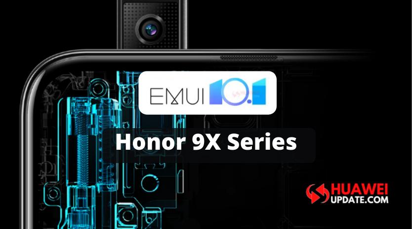 Honor 9X series EMUI 10.1