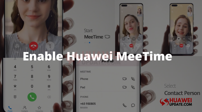 How to use Huawei MeeTime in Phone and Tablet