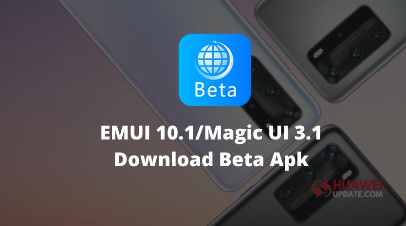 Huawei Beta App for EMUI 10.1 beta