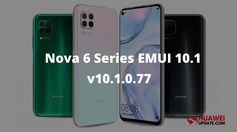 Huawei Nova 6 series EMUI 10.1