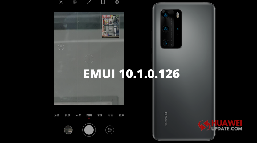 Huawei P40 and P40 Pro getting EMUI 10.1.0.126 update