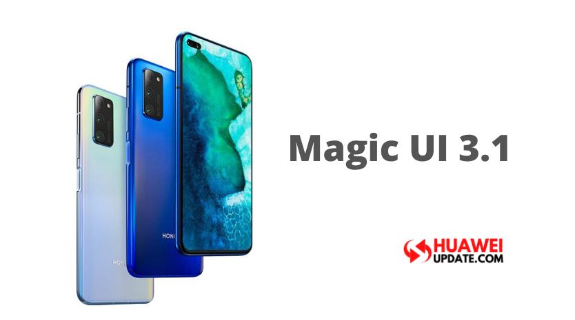 Magic UI 3.1 Honor V30 and V30 Pro