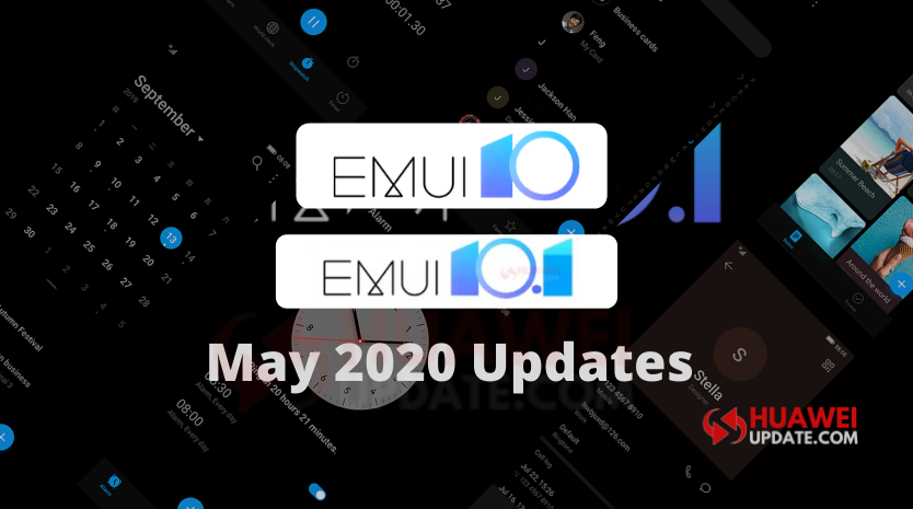 May 2020 EMUI 10 and EMUI 10.1 Update List