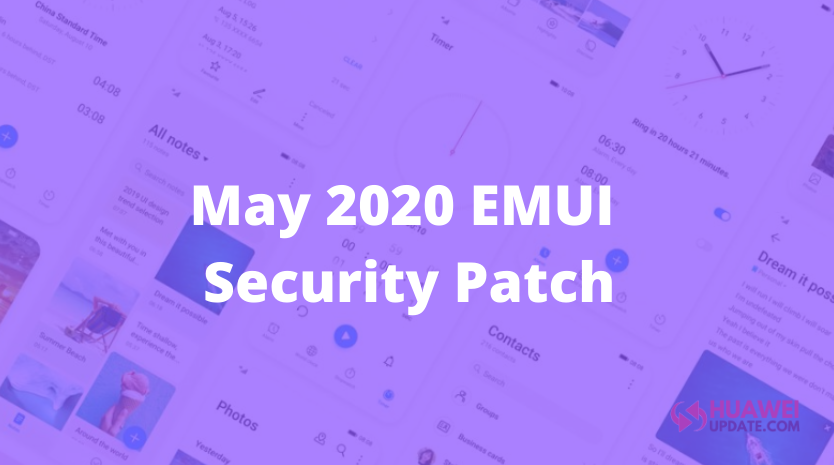 May 2020 EMUI security patch
