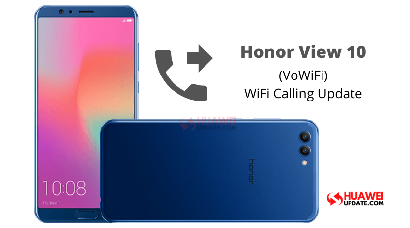 Honor View 10 VoWiFi Update