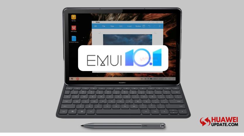 Huawei MediaPad M6 series EMUI 10.1
