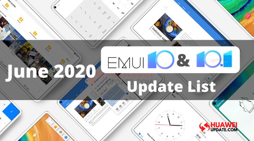 June 2020 EMUI 10 and EMUI 10.1 Update List