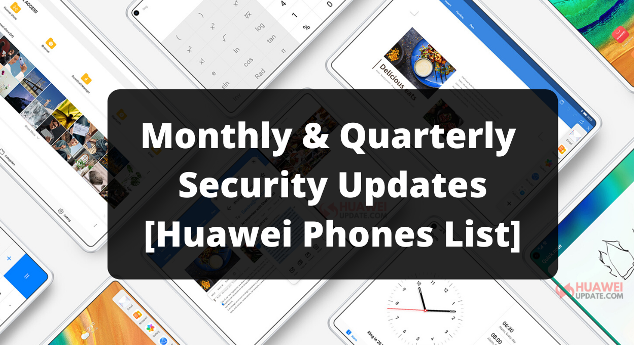 EMUI Monthly and Quarterly security updates