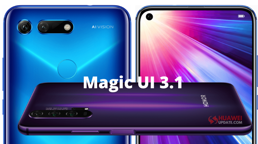 Honor v20 and Honor 20 Series Magic UI 3.1