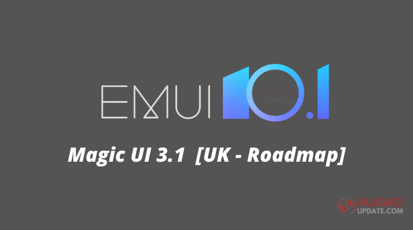 Huawei EMUI 10.1 update 2020 schedule for UK