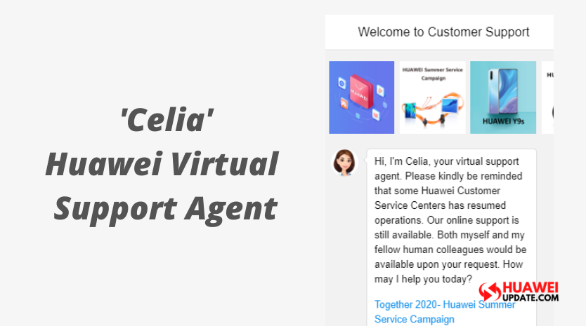 Meet Celia Huawei's Virtual support agent