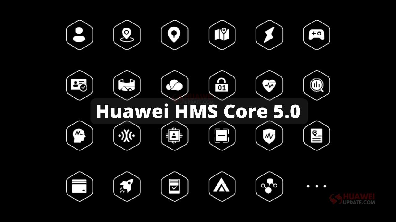 Huawei HMS Core 5.0