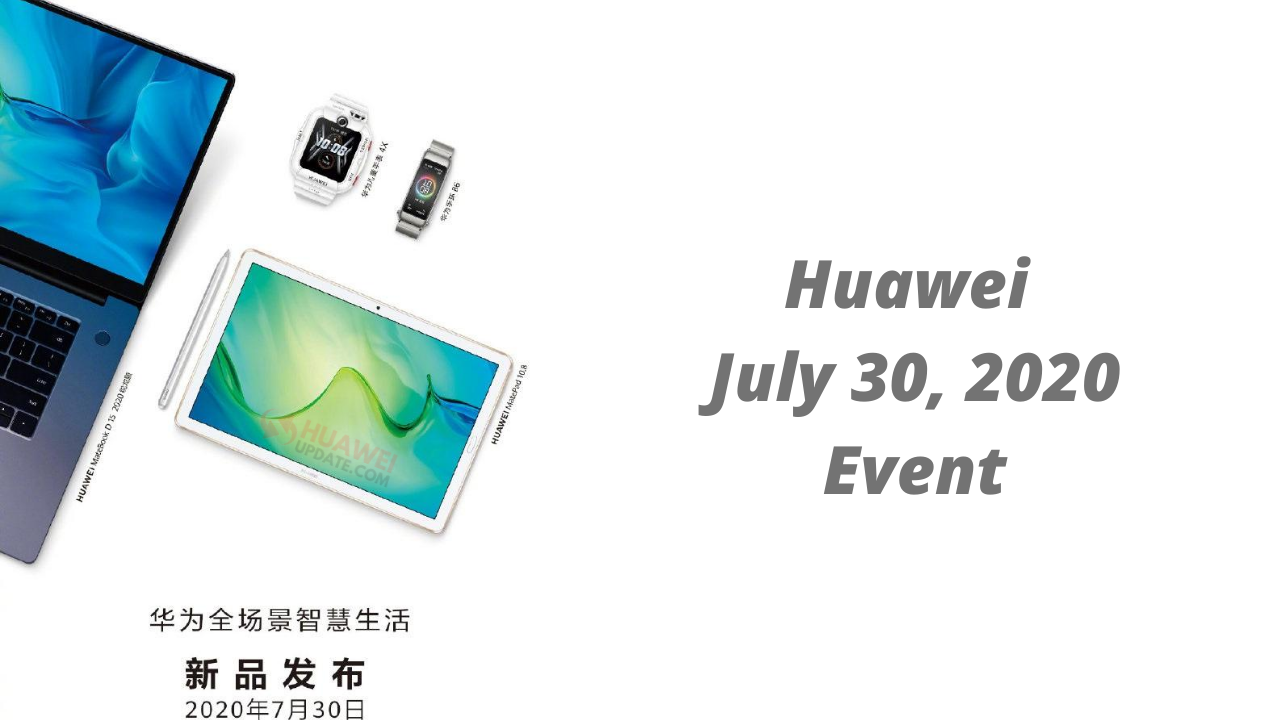 Huawei July 30 Event
