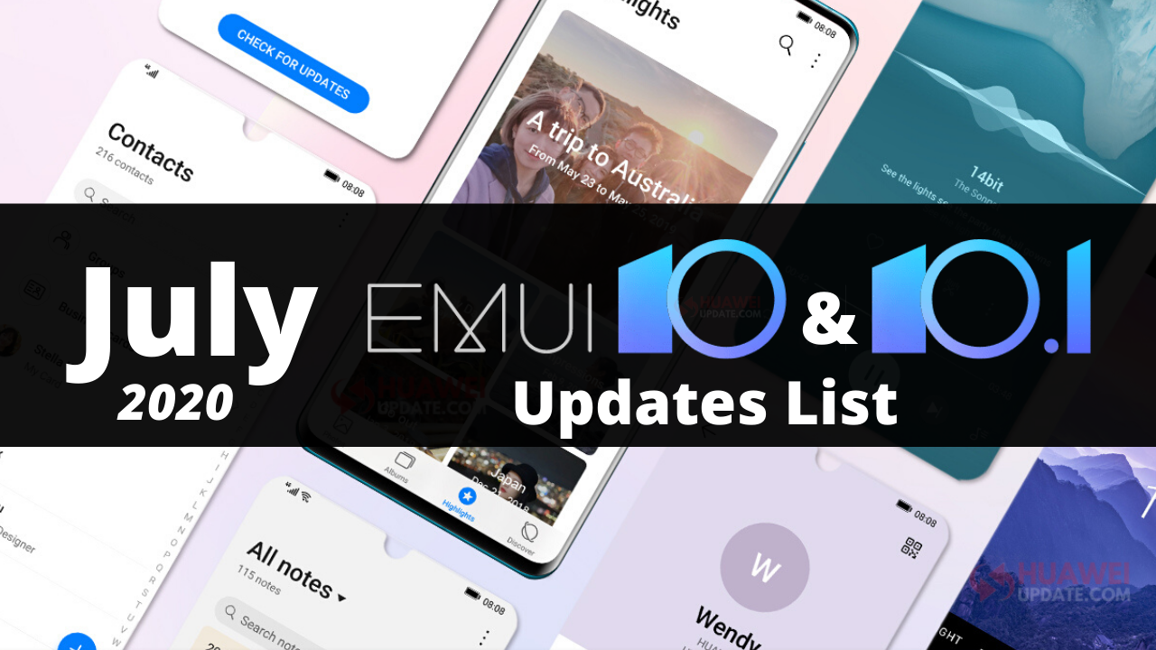 July 2020 EMUI 10 and EMUI 10.1 Updates List