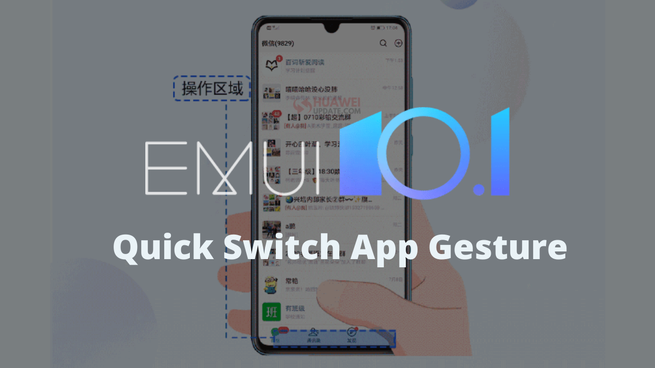 These 41 Huawei Phones supports Quick Switch App Gestures in EMUI 10.1