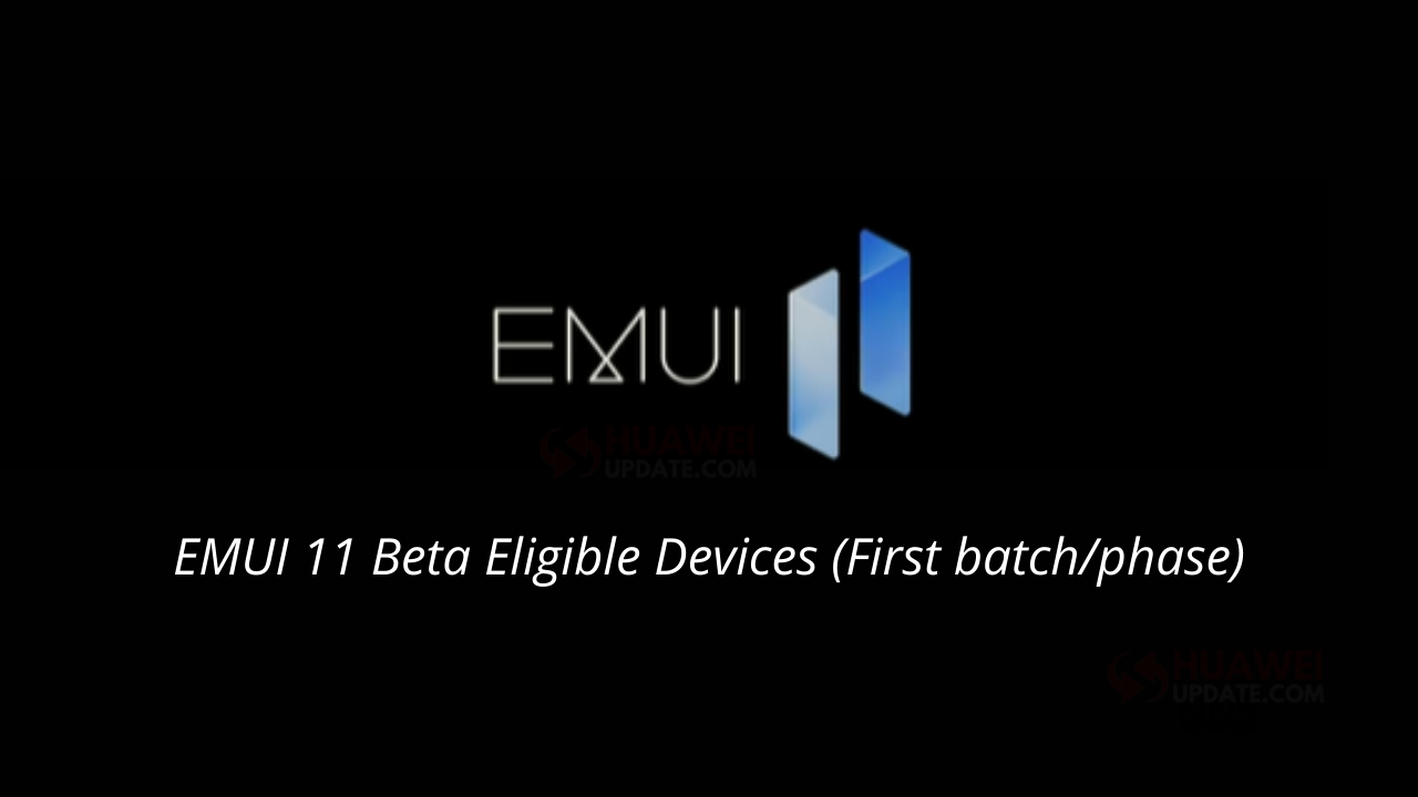 EMUI 11 Beta Eligible Devices