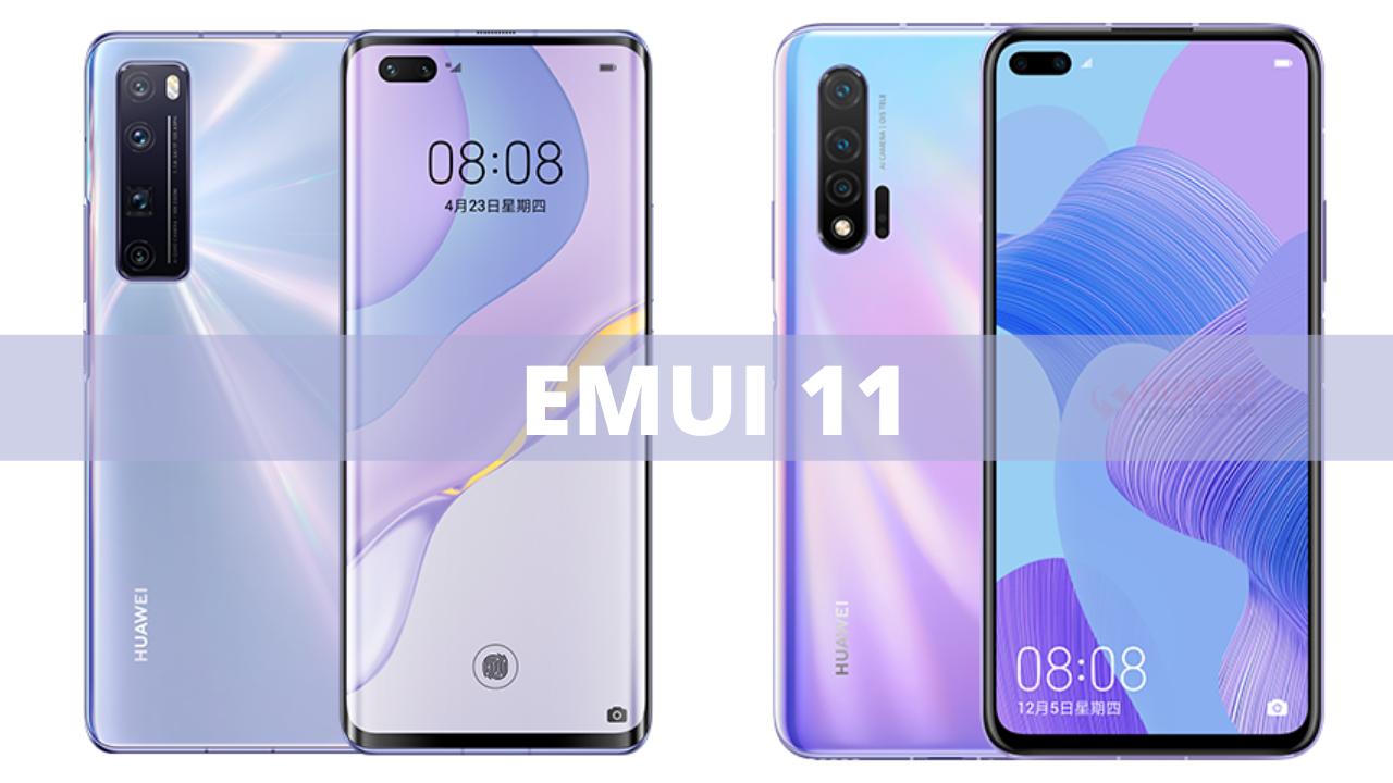 Nova 7 and Nova 6 EMUI 11