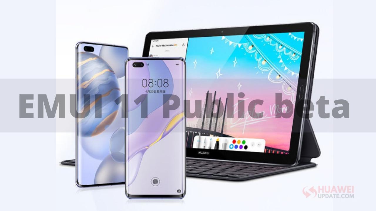EMUI 11 Public beta 10 devices list