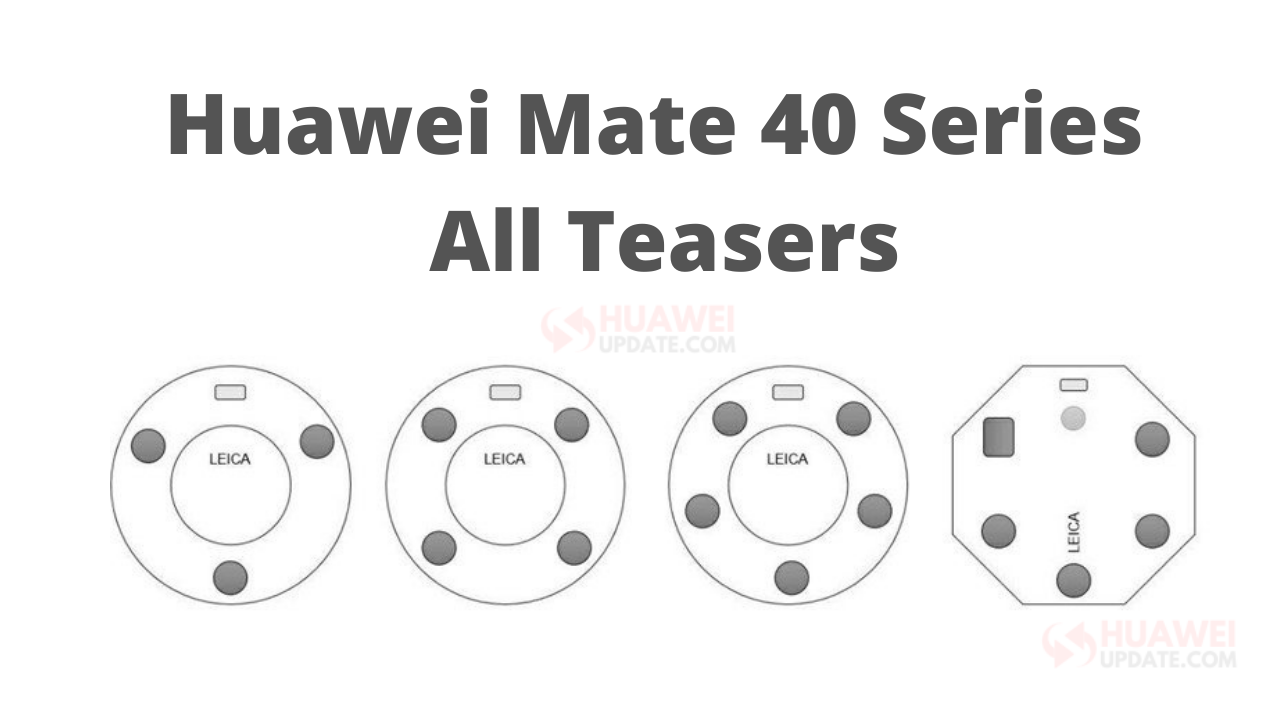 Huawei Mate 40 Series All Teasers