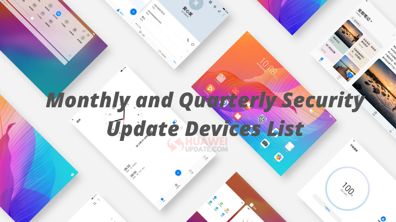 Huawei Monthly and Quarterly security patch update devices list