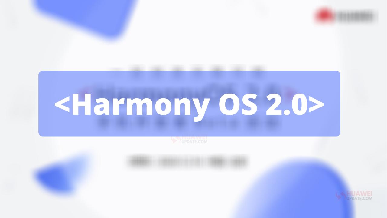 HarmonyOS 2.0 Mobile Beta