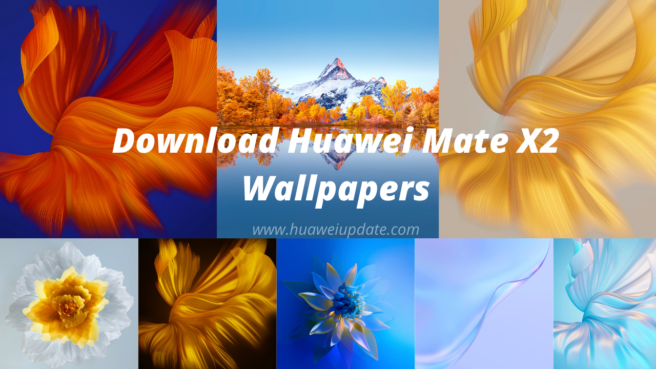 Download the Huawei Mate X2 Wallpapers